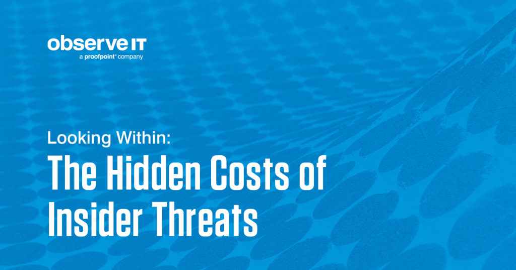 https://observeit.com/the-hidden-costs-of-insider-threats
