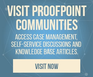 Visit Proofpoint Communities