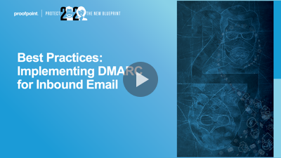 Best Practices: Implementing DMARC for Inbound Email