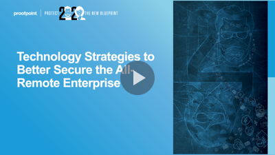 Technology Strategies to Better Secure the All-Remote Enterprise