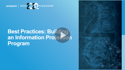 Best Practices: Building an Information Protection Program
