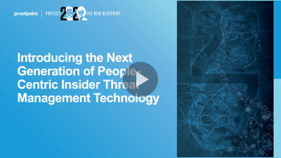 Introducing the Next Generation of People-Centric Insider Threat Management Technology