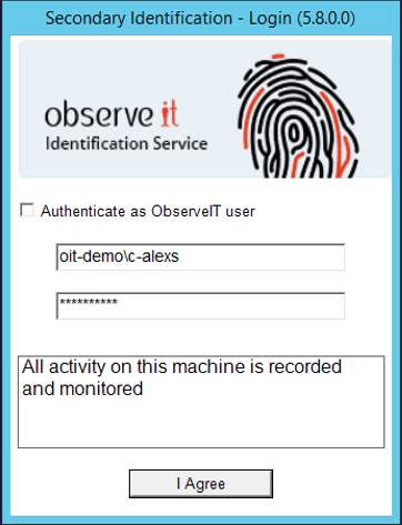 Secondary identification lets you know who is logged into that shared account