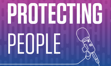 Protecting People Podcasts