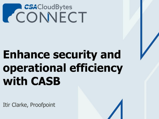 Enhance Your Security and Operational Efficiency with CASB