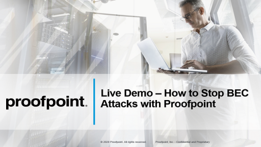 Live Demo: How to stop BEC attacks with Proofpoint