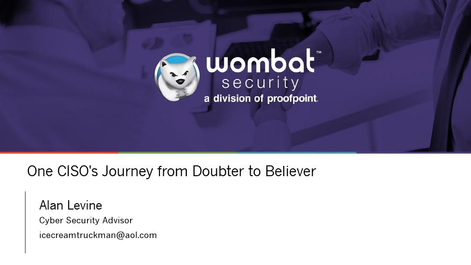 Webinar_OneCISOsJourneyToCyberAwareness_June2018