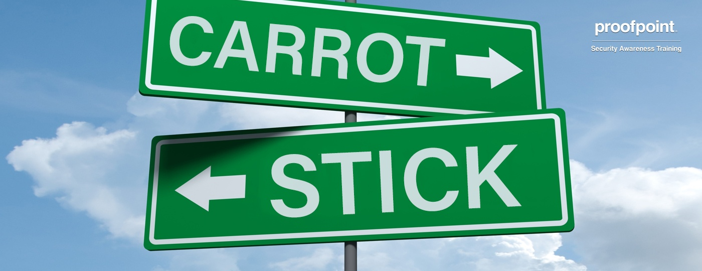 Proofpoint_Blog_carrot_vs_stick_Feb2019